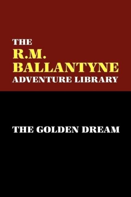 The Golden Dream als Taschenbuch