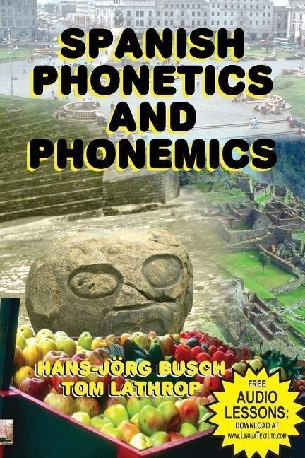 Spanish Phonetics and Phonemics als Taschenbuch