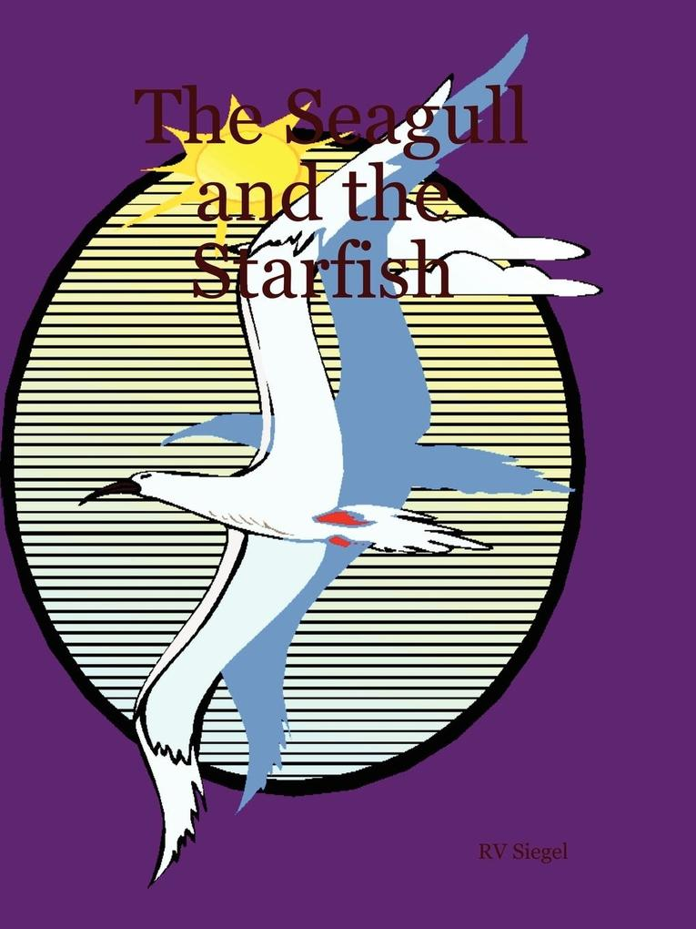 The Seagull and the Starfish als Taschenbuch