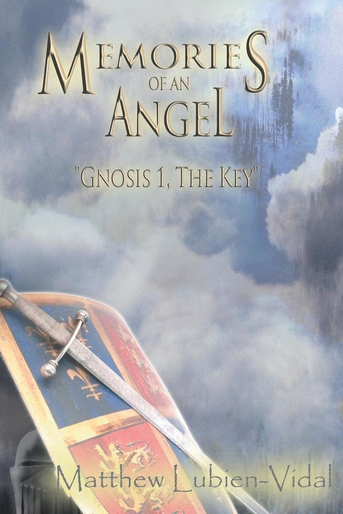 Memories of an Angel: Gnosis 1, the Key als Taschenbuch