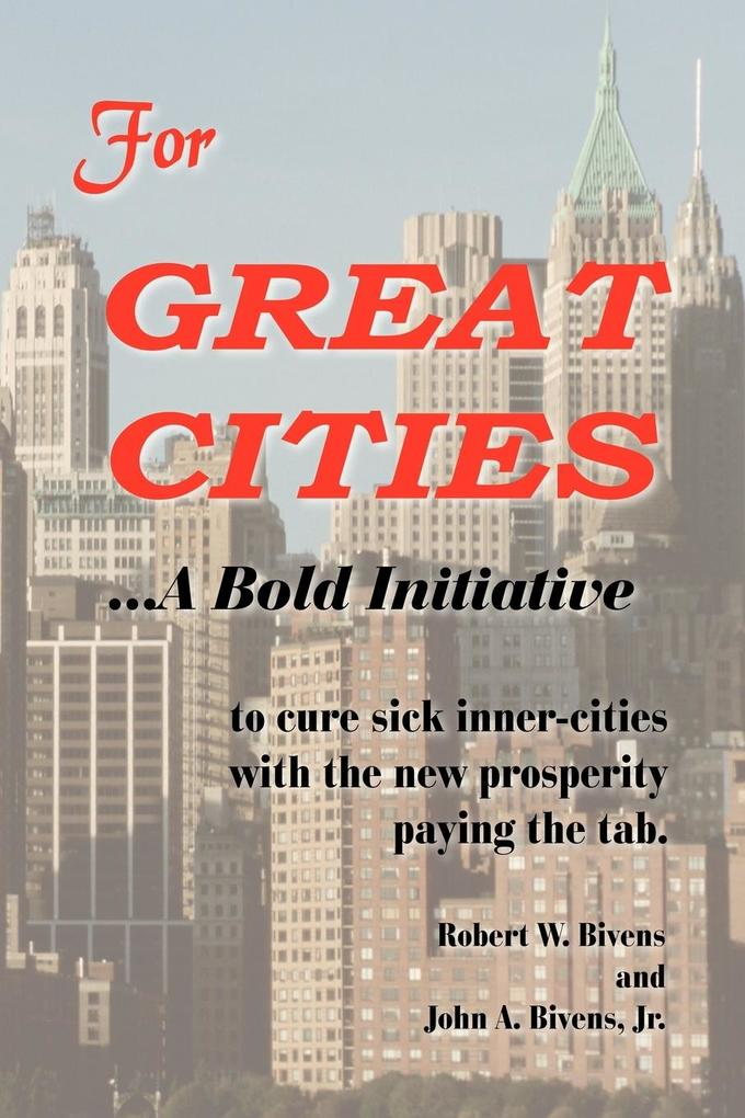 For Great Cities: A Bold Initiative als Taschenbuch
