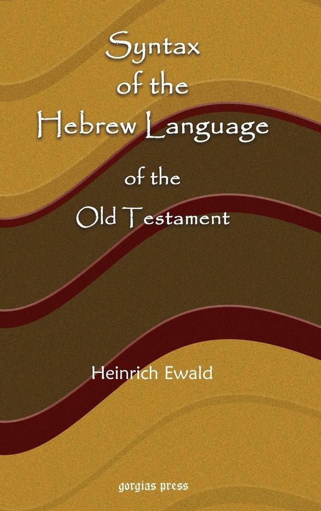 Syntax of the Hebrew Language of the Old Testament als Buch