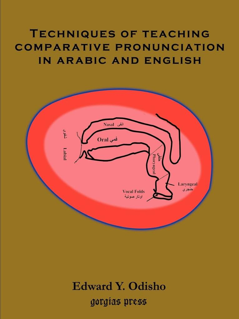 Techniques of Teaching Comparative Pronunciation in Arabic and English als Taschenbuch