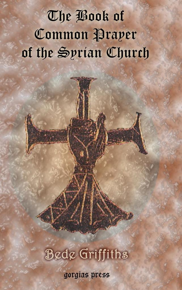 The Book of Common Prayer [shhimo] of the Syrian Church als Buch