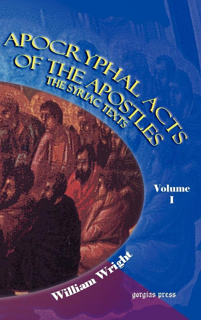 Apocryphal Acts of the Apostles (Volume 1) als Buch
