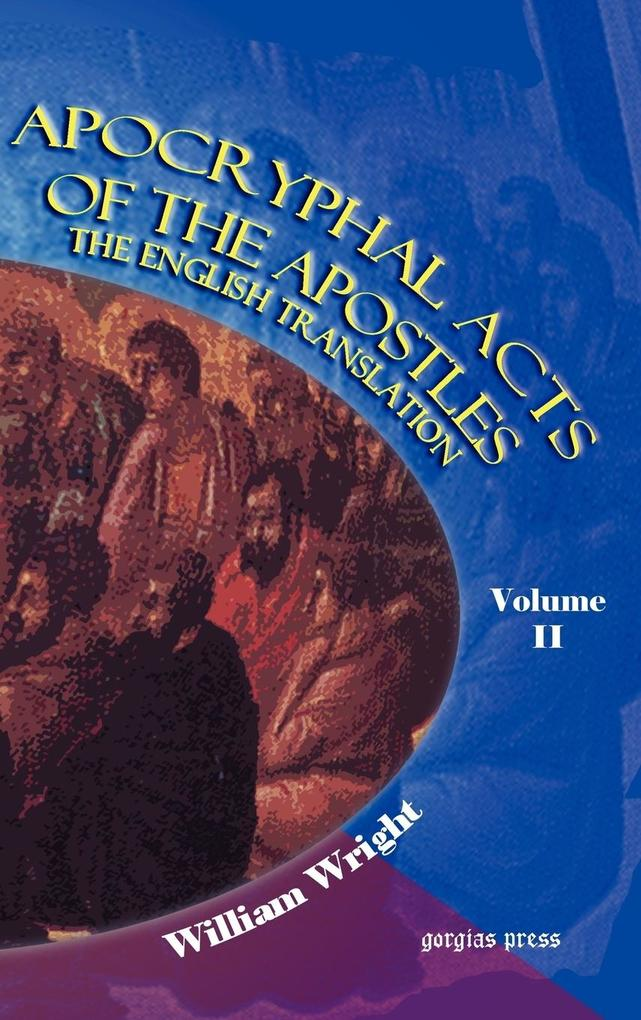Apocryphal Acts of the Apostles (Volume 2) als Buch