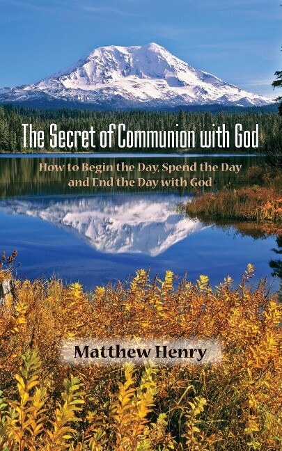 The Secret of Communion with God als Taschenbuch