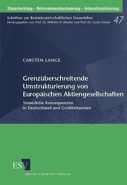Grenzüberschreitende Umstrukturierung von Europäischen Aktiengesellschaften als Buch
