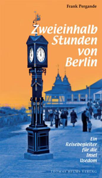 Zweieinhalb Stunden von Berlin als Buch