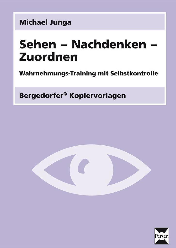 Sehen - Nachdenken - Zuordnen als Buch
