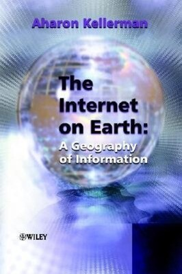 The Internet on Earth: A Geography of Information als Buch