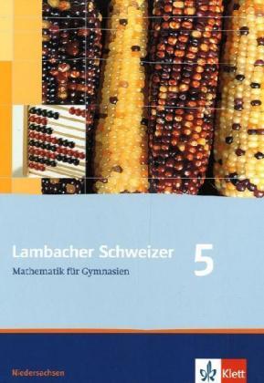 Lambacher Schweizer. 5. Schuljahr. Schülerbuch. Niedersachsen als Buch