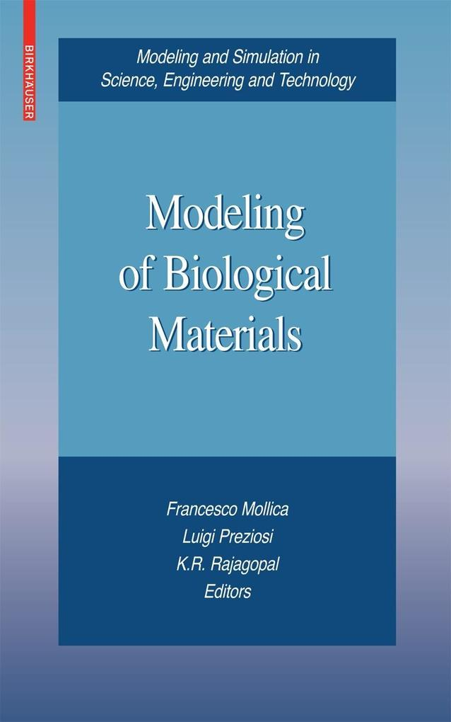 Modeling of Biological Materials als Buch