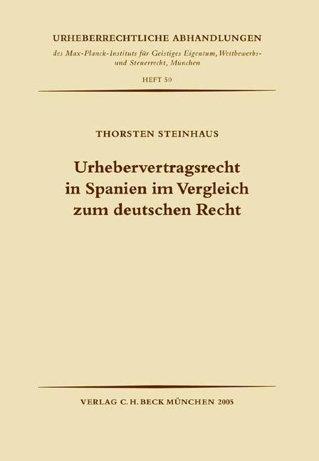 Urhebervertragsrecht in Spanien im Vergleich zum deutschen Recht als Buch