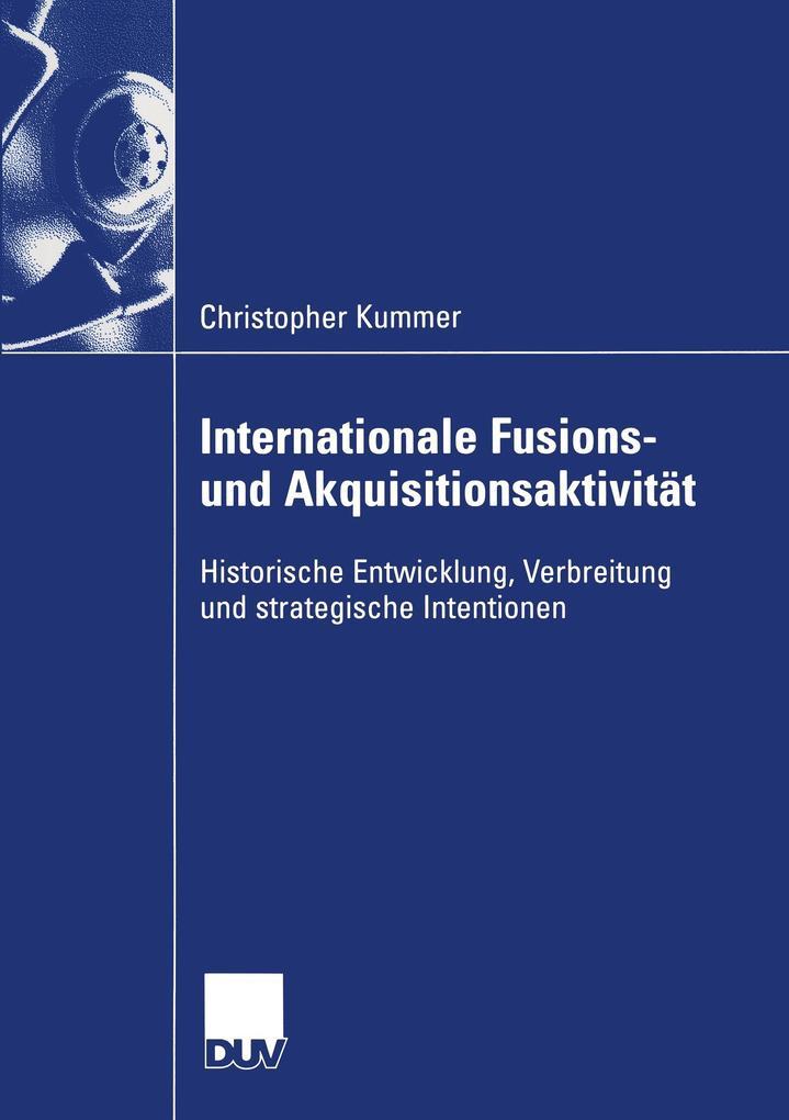 Internationale Fusions- und Akquisitionsaktivität als Buch