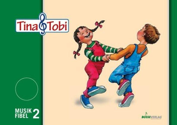 """Musikalische Früherziehung """"Tina und Tobi"""", Schülerlernmittel 2. Halbjahr als Buch"""