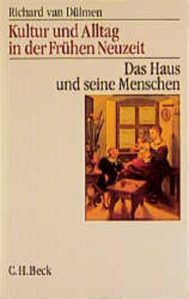 Kultur und Alltag in der Frühen Neuzeit 1 als Buch