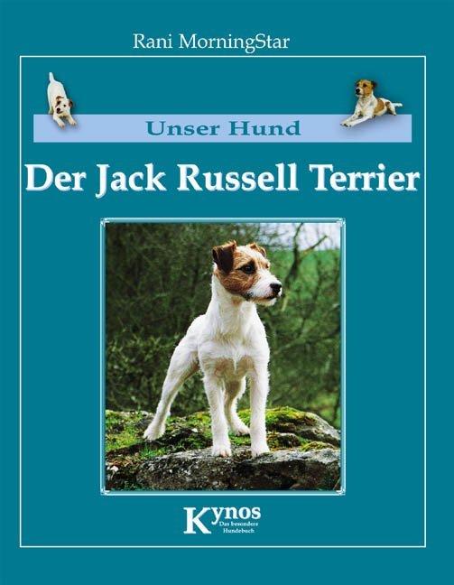 Unser Hund - Der Jack Russell Terrier als Buch