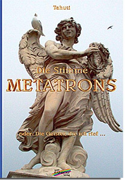 Die Stimme Metatrons als Buch