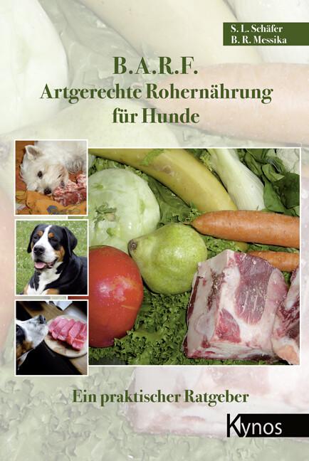 B.A.R.F. - Artgerechte Rohernährung für Hunde als Buch