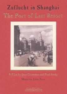 Zuflucht In Shanghai-The Port Of Last Resort als DVD