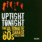Uptight Tonight-Ultimate 60's Garage Col als CD