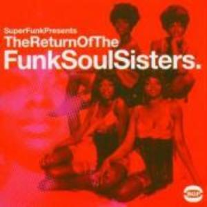 The Return Of The Funk Soul Sisters als CD