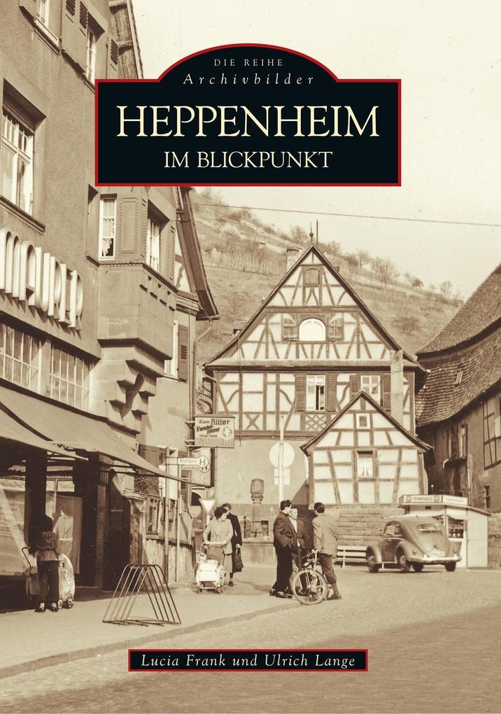 Heppenheim im Blickpunkt als Buch
