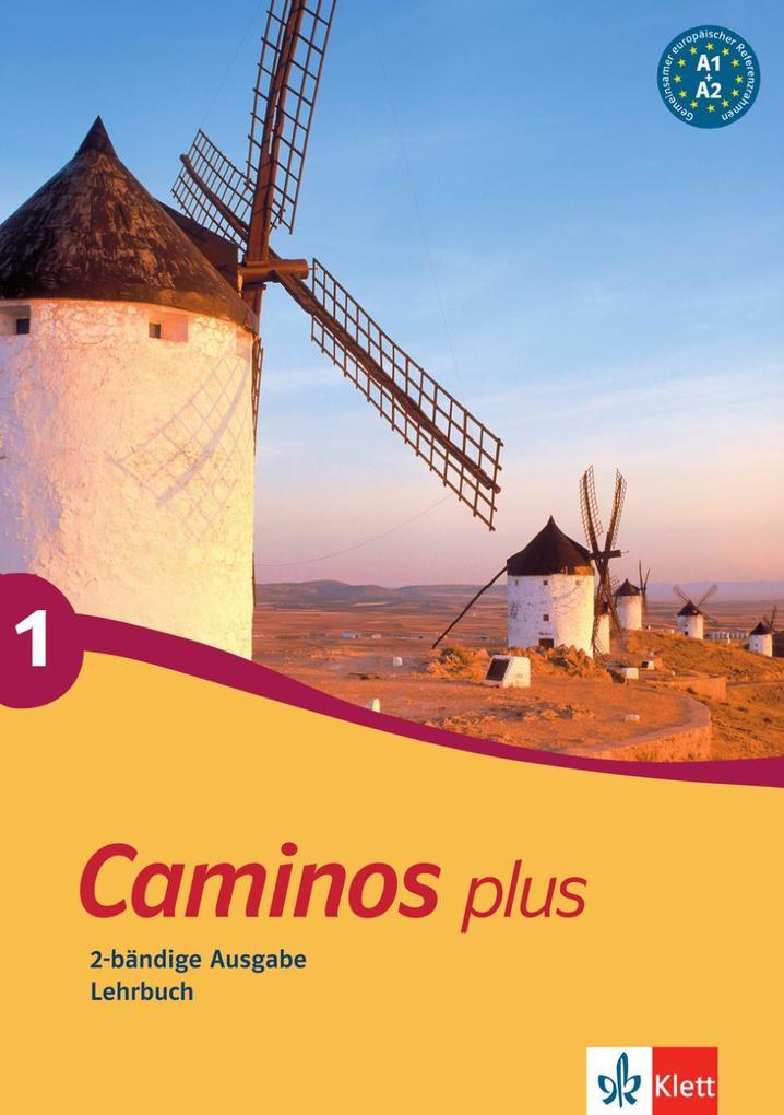 Caminos plus 1. Lehrbuch als Buch