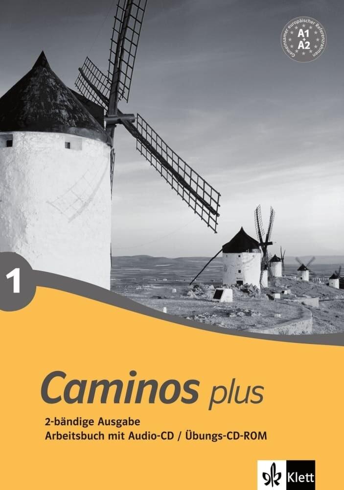 Caminos plus 1. Arbeitsbuch, Audio-CD, Übungs-CD-ROM als Buch