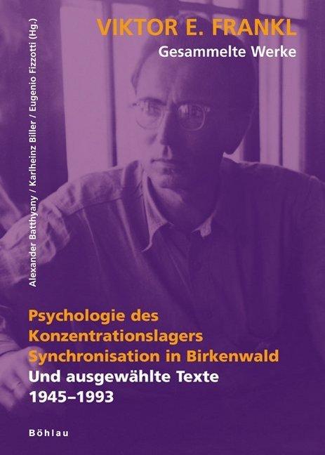 Psychologie des Konzentrationslagers. Synchronisation in Birkenwald als Buch