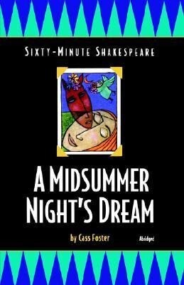 A Midsummer Night's Dream: Sixty-Minute Shakespeare Series als Taschenbuch