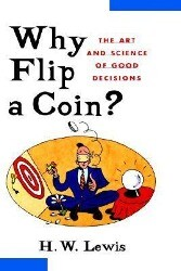 Why Flip a Coin: The Art and Science of Good Decisions als Buch