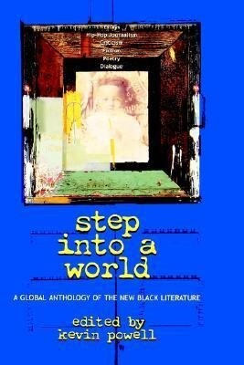 Step Into a World: A Global Anthology of the New Black Literature als Buch