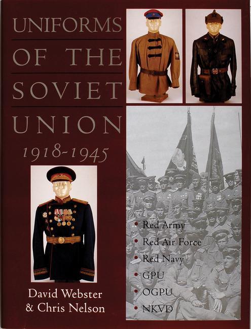 Uniforms of the Soviet Union 1918-1945 als Buch