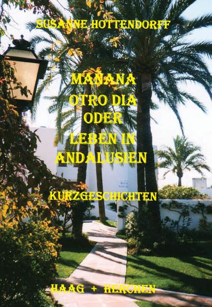 Manana otro dia oder Leben in Andalusien als Buch