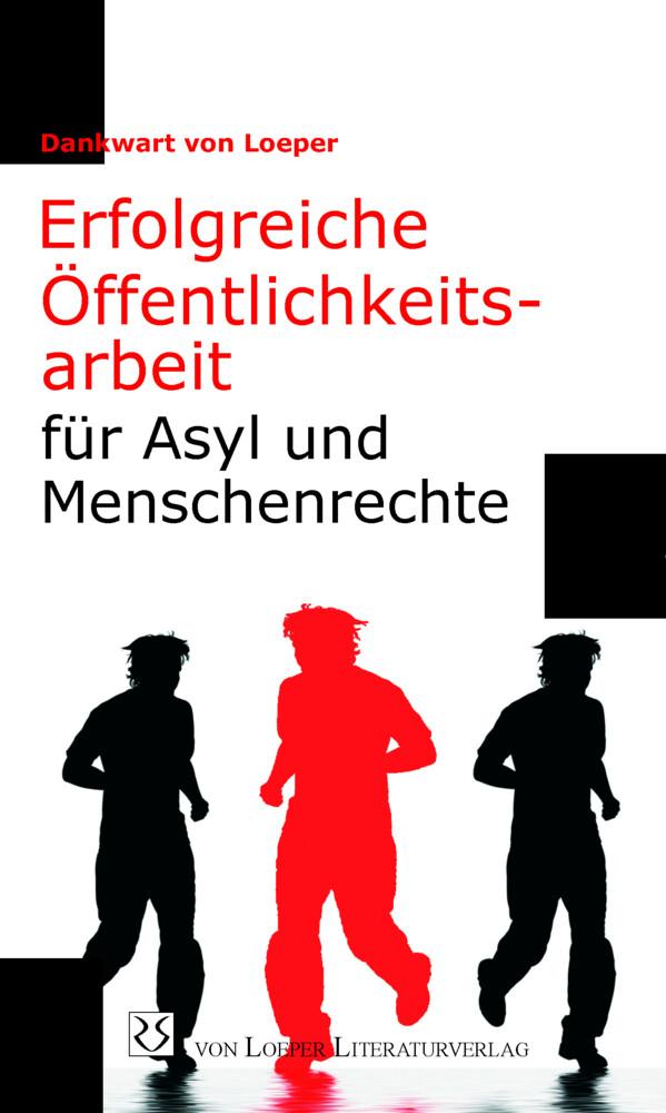 Erfolgreiche Öffentlichkeitsarbeit für Asyl und Menschenrechte als Buch