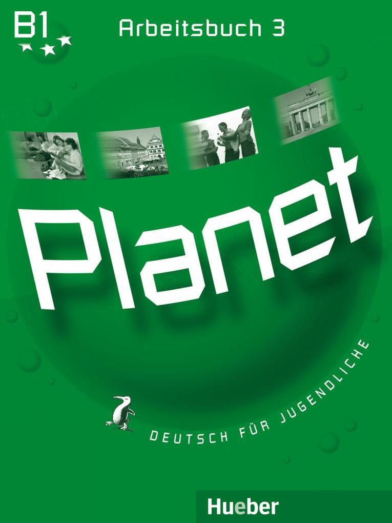 Planet 3. Arbeitsbuch als Buch