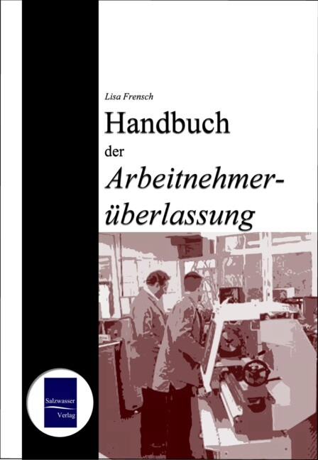 Handbuch der Arbeitnehmerüberlassung als Buch