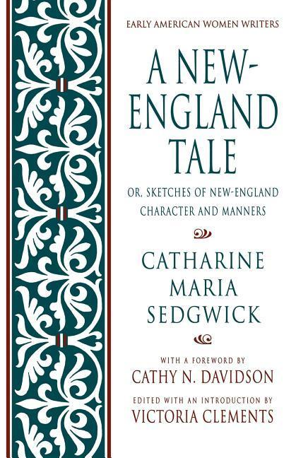 A New-England Tale; Or, Sketches of New-England Character and Manners als Taschenbuch
