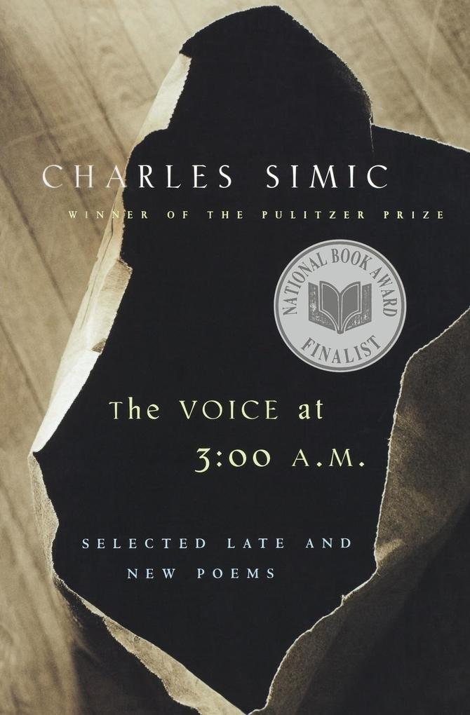 The Voice at 3:00 A.M.: Selected Late & New Poems als Taschenbuch