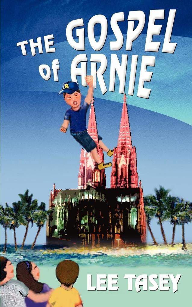 The Gospel of Arnie als Taschenbuch