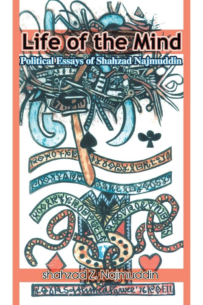 Life of the Mind: Political Essays of Shahzad Najmuddin als Taschenbuch