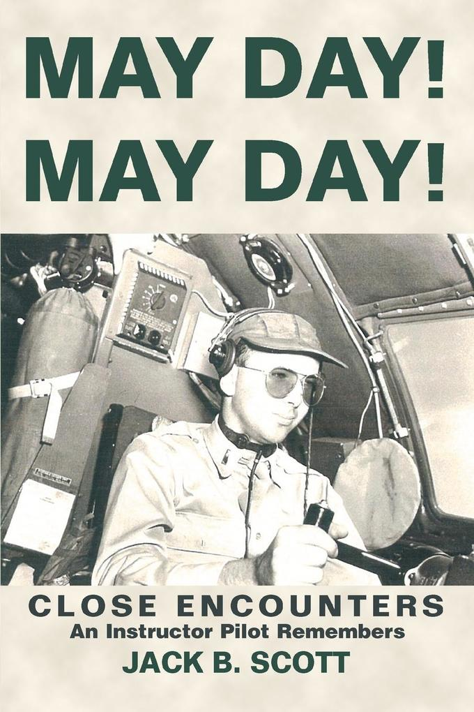 May Day! May Day!: Close Encounters als Taschenbuch