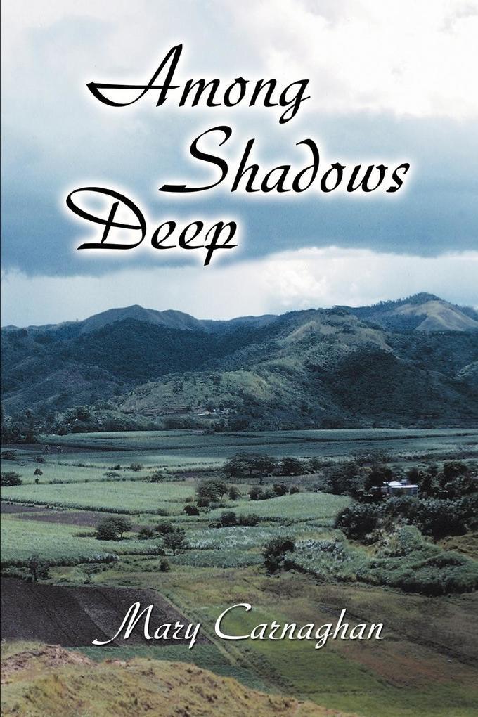 Among Shadows Deep als Buch