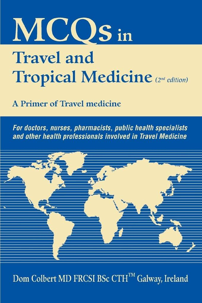 McQs in Travel and Tropical Medicine: A Primer of Travel Medicine als Taschenbuch