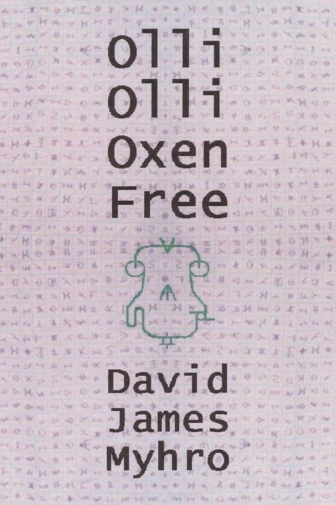 Olli Olli Oxen Free als Buch