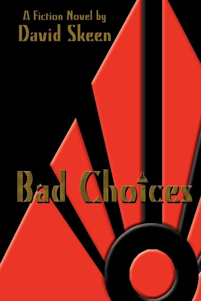 Bad Choices als Taschenbuch