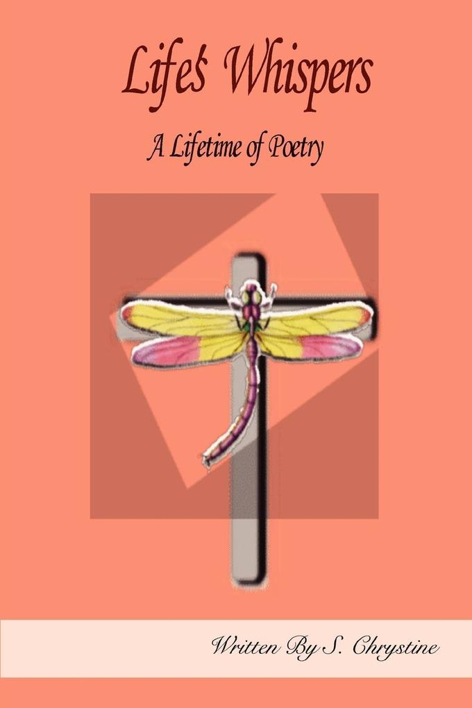 Life's Whispers: A Lifetime of Poetry als Taschenbuch