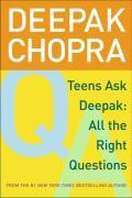 Teens Ask Deepak: All the Right Questions als Taschenbuch